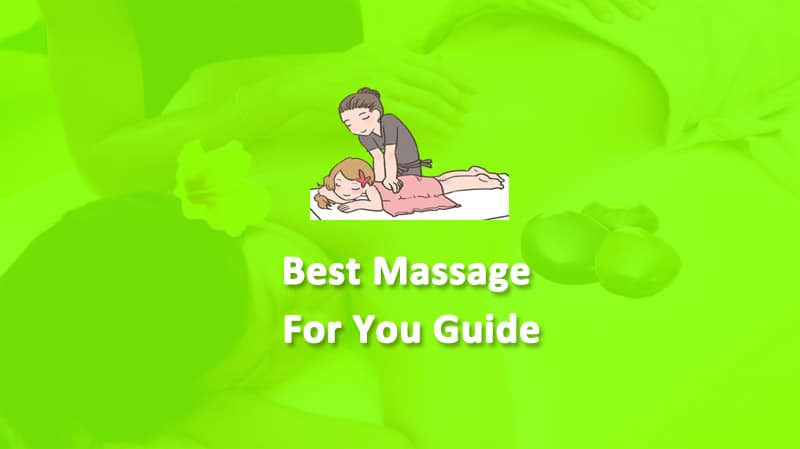 Best-Massage-For-You-Guide